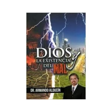 DIOS LA EXISTENCIA Y DEL MAL