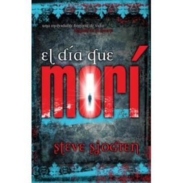 EL DIA QUE MORI - STEVE...