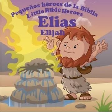 ELÍAS:  PEQUEÑOS HÉROES DE...