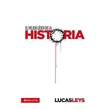 MEJOR LIDER DE LA HISTORIA,...
